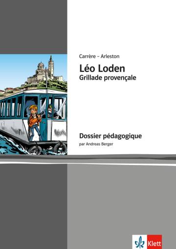 Cover Léo Loden - Grillade provençale 978-3-12-591557-2 Andreas Berger, Christophe Arleston, Serge Carrère Französisch