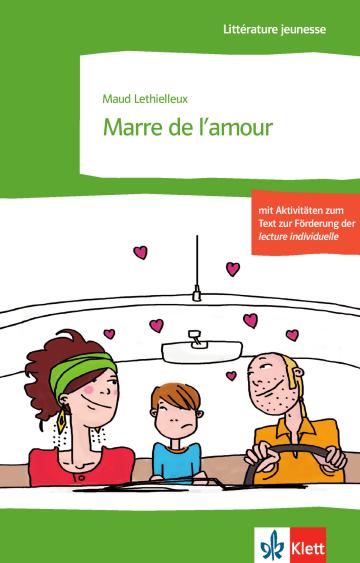 Cover Marre de l'amour 978-3-12-592093-4 Maud Lethielleux Französisch