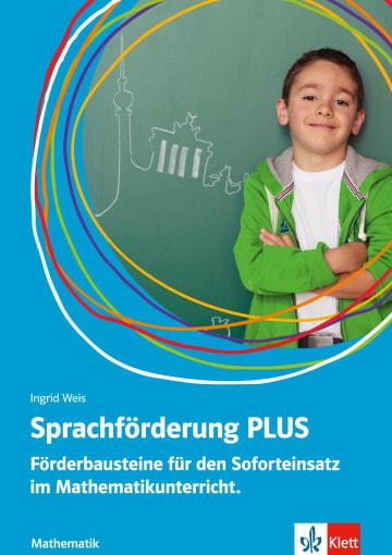 Cover Sprachförderung PLUS Mathematik 978-3-12-666803-3 Deutsch als Fremdsprache (DaF),Deutsch als Zweitsprache (DaZ)