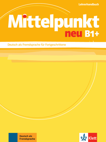 Cover Mittelpunkt neu B1+ 978-3-12-676647-0 Deutsch als Fremdsprache (DaF)