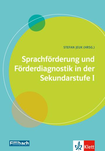 Cover Sprachförderung und Förderdiagnostik in der Sekundarstufe I 978-3-12-688016-9 Deutsch als Zweitsprache (DaZ)