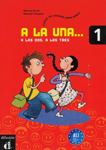 Cover A la una, a las dos, a las tres 1 978-3-12-514221-3 Spanisch