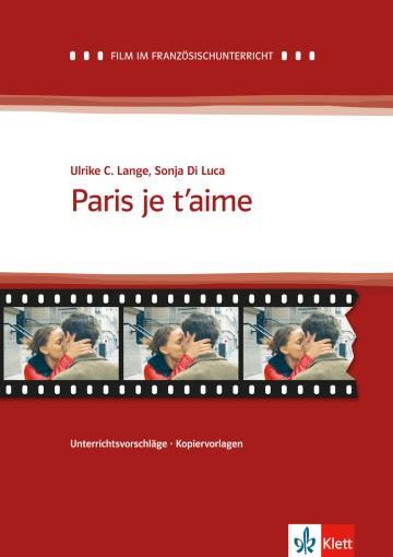 Cover Paris je t'aime 978-3-12-598443-1 Sonja di Luca, Ulrike C. Lange Französisch
