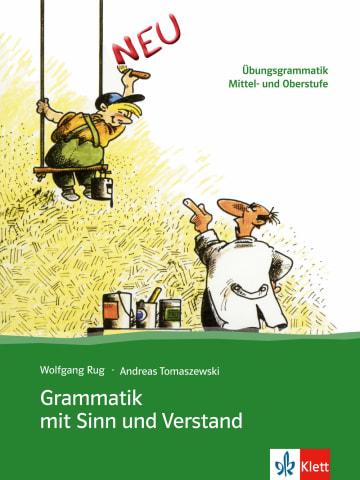 Cover Grammatik mit Sinn und Verstand 978-3-12-675422-4 Deutsch als Fremdsprache (DaF)