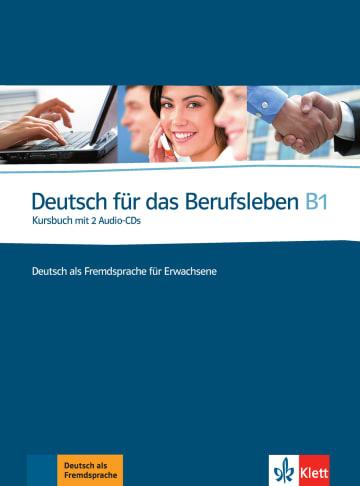 Cover Deutsch für das Berufsleben B1 978-3-12-675725-6 Deutsch als Fremdsprache (DaF)