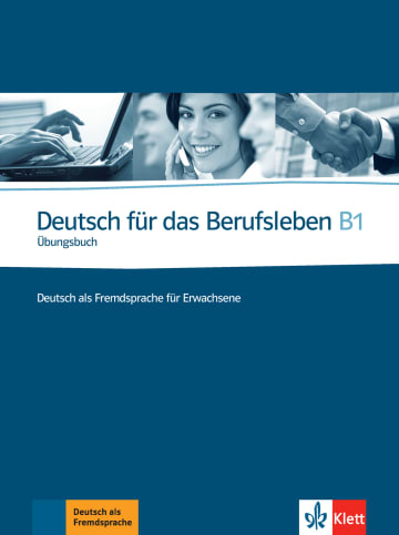Cover Deutsch für das Berufsleben B1 978-3-12-675726-3 Deutsch als Fremdsprache (DaF)
