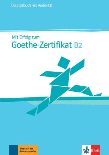 Cover Mit Erfolg zum Goethe-Zertifikat B2 978-3-12-675830-7 Deutsch als Fremdsprache (DaF)
