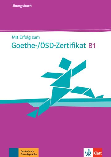 Cover Mit Erfolg zum Goethe-/ÖSD-Zertifikat B1 978-3-12-675850-5 Deutsch als Fremdsprache (DaF)