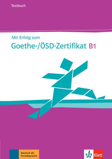 Cover Mit Erfolg zum Goethe-/ÖSD-Zertifikat B1 978-3-12-675851-2 Deutsch als Fremdsprache (DaF)