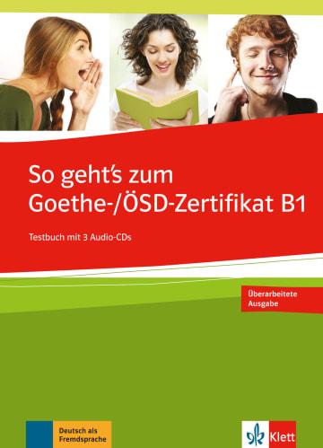 Cover So geht's noch besser zum Goethe-/ÖSD-Zertifikat B1 978-3-12-675854-3 Deutsch als Fremdsprache (DaF)
