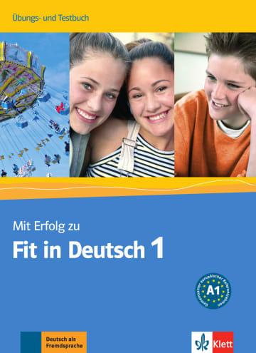 Cover Mit Erfolg zu Fit in Deutsch 1 978-3-12-676330-1 Deutsch als Fremdsprache (DaF)