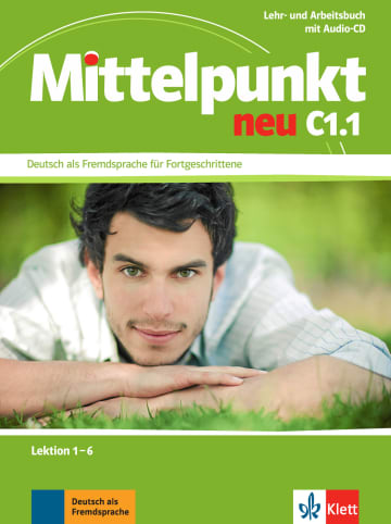 Cover Mittelpunkt neu C1.1 978-3-12-676664-7 Deutsch als Fremdsprache (DaF)