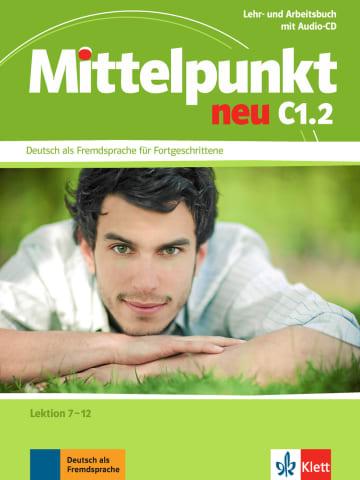 Cover Mittelpunkt neu C1.2 978-3-12-676665-4 Deutsch als Fremdsprache (DaF)