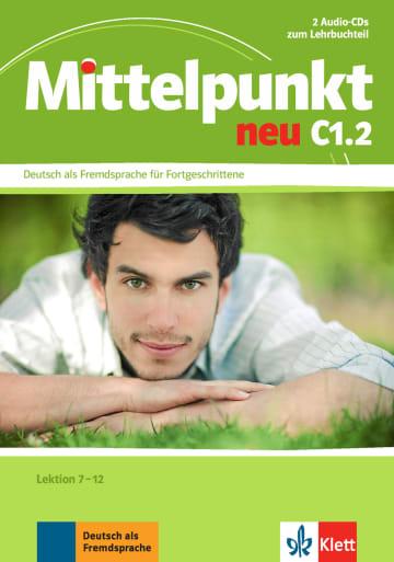 Cover Mittelpunkt neu C1.2 978-3-12-676667-8 Deutsch als Fremdsprache (DaF)