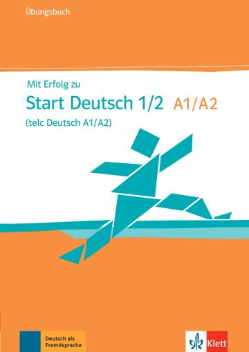 Cover Mit Erfolg zu Start Deutsch 1/2 (telc Deutsch A1/A2) 978-3-12-676802-3 Deutsch als Fremdsprache (DaF)
