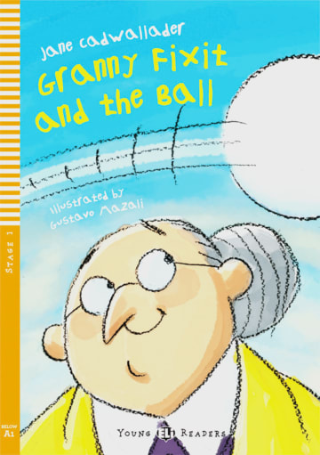 Cover Granny Fixit and the Ball 978-3-12-514802-4 Jane Cadwallader Englisch