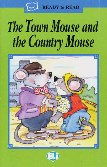 Cover The Town Mouse and the Country Mouse 978-3-12-514838-3 Englisch