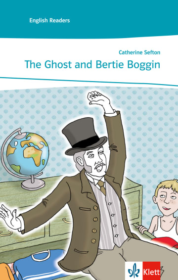 Cover The Ghost and Bertie Boggin 978-3-12-531511-2 Catherine Sefton Englisch