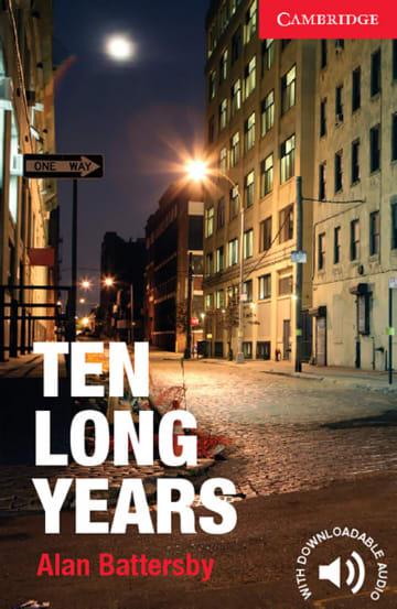 Cover Ten Long Years 978-3-12-540166-2 Alan Battersby Englisch
