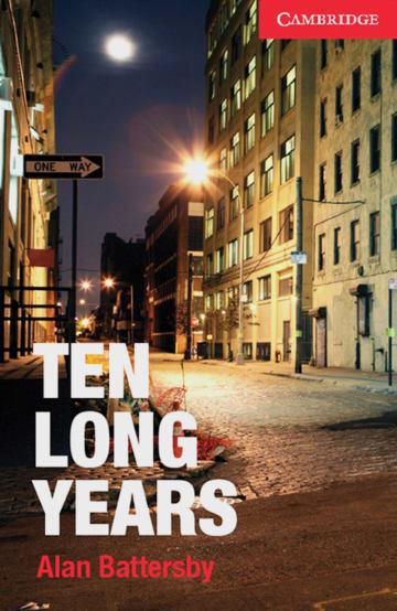 Cover Ten Long Years 978-3-12-540167-9 Alan Battersby Englisch