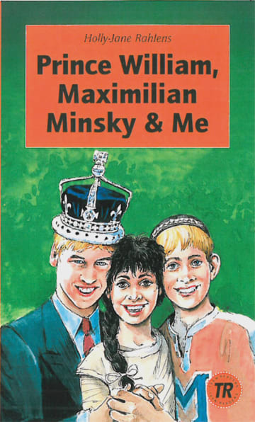 Cover Prince William, Maximilian Minsky & Me 978-3-12-544332-7 Holly-Jane Rahlens Englisch