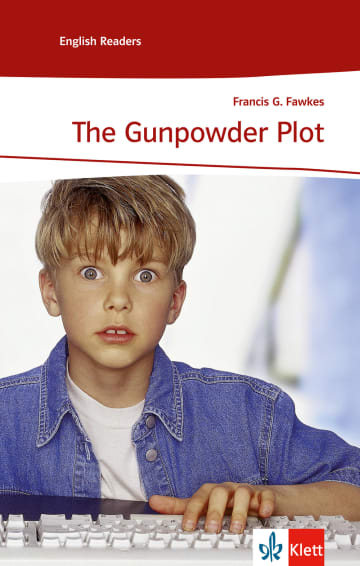 Cover The Gunpowder Plot 978-3-12-545471-2 Francis G. Fawkes Englisch