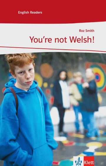 Cover You're not Welsh! 978-3-12-545491-0 Roz Smith Englisch
