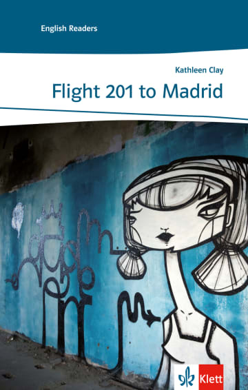 Cover Flight 201 to Madrid 978-3-12-548401-6 Kathleen Clay Englisch