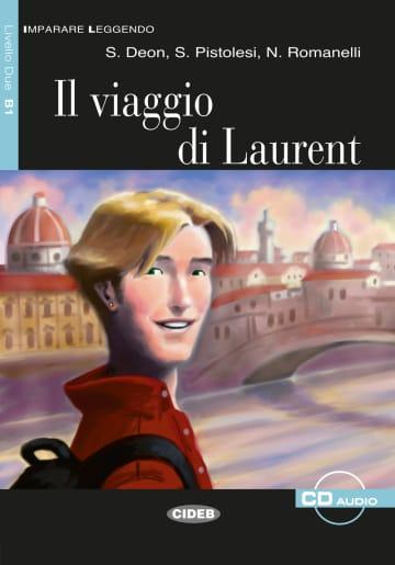 Cover Il viaggio di Laurent 978-3-12-565011-4 S. Deon, S. Pistolesi, N. Romanelli Italienisch