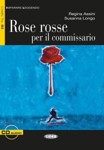 Cover Rose rosse per il commissario 978-3-12-565021-3 Regina Assini, Susanna Longo Italienisch
