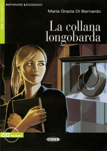 Cover La collana longobarda 978-3-12-565025-1 Maria Grazia Di Bernardo Italienisch