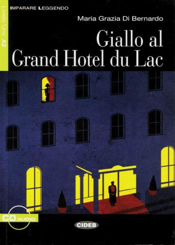 Cover Giallo al Grand Hotel du Lac 978-3-12-565026-8 Maria Grazia Di Bernardo Italienisch