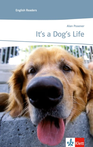 Cover It's a dog's life 978-3-12-571191-4 Alan Posener Englisch