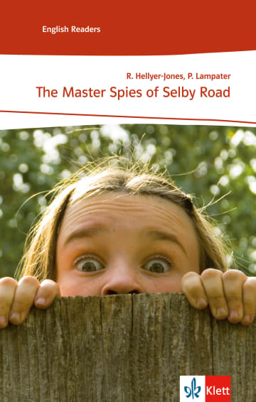 Cover The Master Spies of Selby Road 978-3-12-571232-4 Rosemary Hellyer-Jones, Peter Lampater Englisch