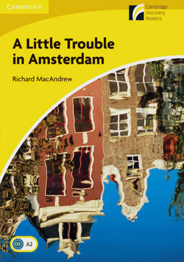 Cover A Little Trouble in Amsterdam 978-3-12-573027-4 Richard MacAndrew Englisch