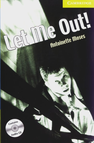 Cover Let me out! 978-3-12-574084-6 Antoinette Moses Englisch