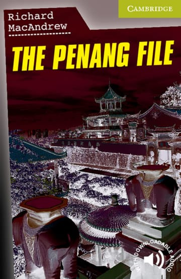 Cover The Penang File! 978-3-12-574085-3 Richard MacAndrew Englisch