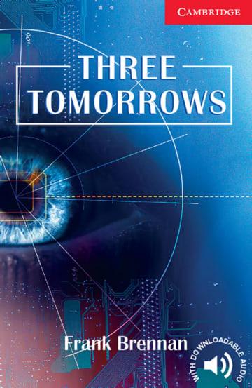 Cover Three Tomorrows 978-3-12-574125-6 Frank Brennan Englisch