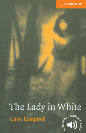 Cover The Lady in White 978-3-12-574405-9 Colin Campbell Englisch