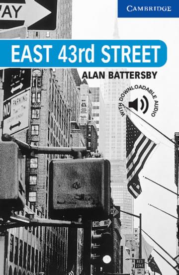 Cover East 43rd Street 978-3-12-574508-7 Alan Battersby Englisch