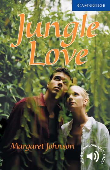Cover Jungle Love 978-3-12-574518-6 Margaret Johnson Englisch
