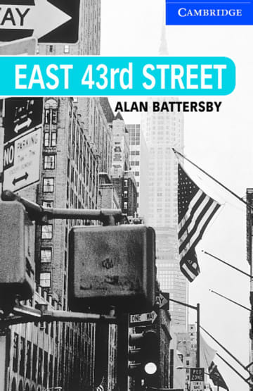 Cover East 43rd Street 978-3-12-574534-6 Alan Battersby Englisch