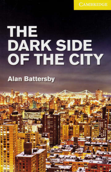 Cover The Dark Side of the City 978-3-12-574549-0 Alan Battersby Englisch