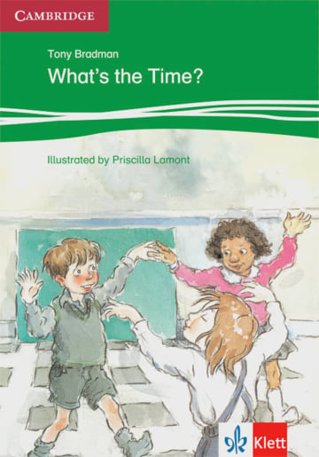 Cover What's the Time? 978-3-12-574705-0 Tony Bradman Englisch