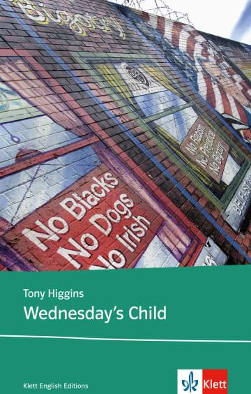 Cover Wednesday's Child 978-3-12-577241-0 Tony Higgins Englisch