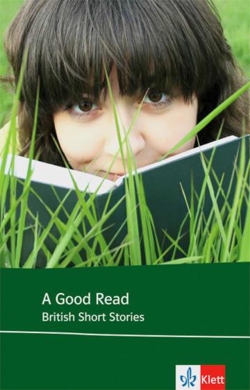 Cover A Good Read 978-3-12-577263-2 Jim Andrew, Glenda Beagan, James Kelman, Doris Lessing, Penelope Lively, Bernard MacLaverty, Pauline Melville, Rose Tremain Englisch