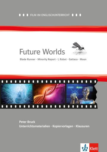 Cover Future Worlds 978-3-12-577475-9 Peter Bruck Englisch