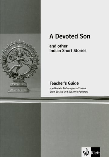 Cover A devoted son and other Indian short stories 978-3-12-577515-2 Daniela Boßmeyer-Hoffmann, Ellen Butzko, Anita Desai, Bharati Mukherjee, Meher Pestonji, Susanne Pongratz, Salman Rushdie Englisch