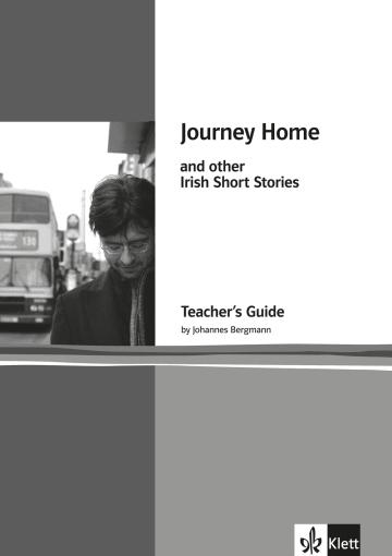 Cover Journey Home and other Irish Short Stories 978-3-12-577517-6 Johannes Bergmann, Ita Daly, Anne Devlin, Roddy Doyle, Maeve Kelly, Seán MacMathúna, John McGahern, John Montague, Colm Tóibín Englisch