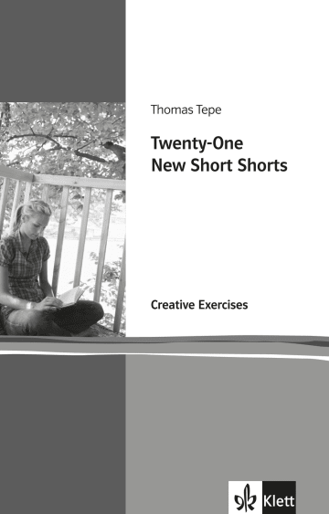 Cover Twenty-One New Short Shorts 978-3-12-577911-2 Thomas Tepe Englisch